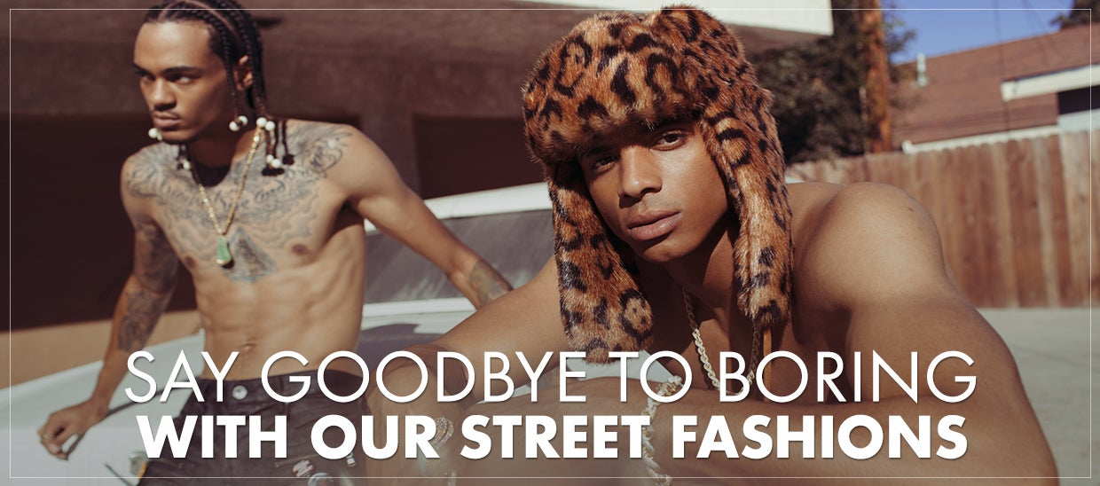 Shop Our Street Fashions